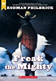 Freak The Mighty (Scholastic Signature) - book cover picture