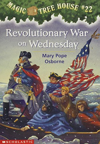 Revolutionary War on Wednesday (Magic Tree House, No. 22), Osborne, Pope Mary