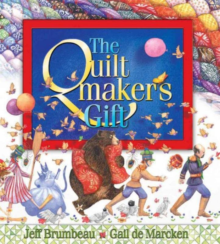 The Quiltmaker's Gift, Brumbeau, Jeff