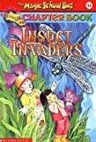 Insect Invaders (Magic School Bus Chapter Book)