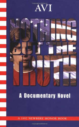 [Nothing But The Truth: a Documentary Novel]