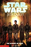 The School of Fear (Star Wars: Jedi Quest, Book 5)