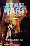 The Final Showdown (Star Wars: Jedi Quest)