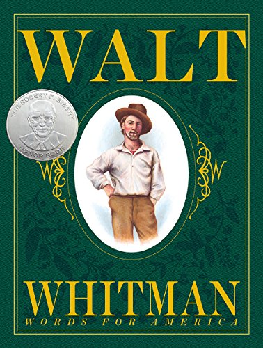 Walt Whitman: Words for America (New York Times Best Illustrated Books (Awards))