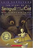The Story Of A Seagull And The Cat Who Taught Her To Fly (Misc)
