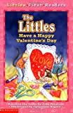 The Littles Have a Happy Valentine's Day (Littles First Readers)