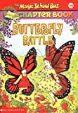 Butterfly Battle (Magic School Bus Science Chapter Books)