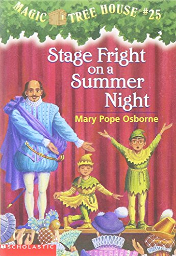 Stage Fright On A Summer Night (Magic Tree House #25), Osborne, Mary Pope