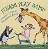 Please play safe! :  Penguin's guide to playground safety