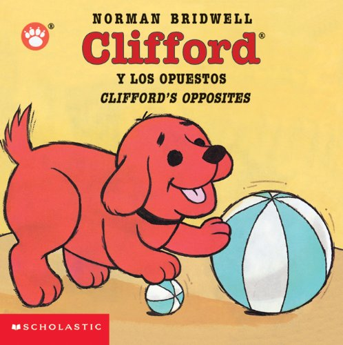 Cliffords Opposites / Clifford y los opuestos