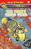 The Fishy Field Trip (Magic School Bus Chapter Book)