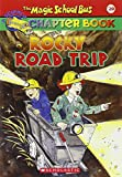 Rocky Road Trip: A Science Chapter Book (Magic School Bus Chapter Book)