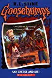 Say Cheese and Die!  (Goosebumps Series) - book cover picture