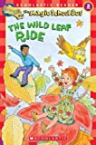 Magic School Bus The Wild Leaf Ride (Scholastic Readers)