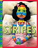 A Bad Case of Stripes (Scholastic Bookshelf)