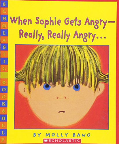 [When Sophie Gets Angry--Really, Really Angry...]