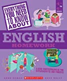 Everything You Need To Know About English Homework (Everything You Need to Know About)