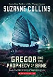 Book Cover: Gregor and the Prophecy of Bane (The Underland Chronicles, Book 2) by Suzanne Collins