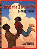 Just The Two Of Us (Scholastic Bookshelf (Paperback))