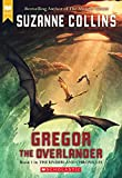 Gregor The Overlander (Underland Chronicles) - book cover picture