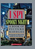 I Spy Spooky Night: A Book of Picture Riddles (I Spy)