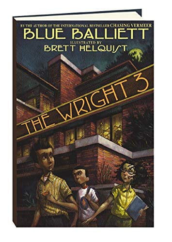 The Wright 3, Blue Balliett