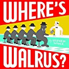 Where's Walrus? by Stephen Savage