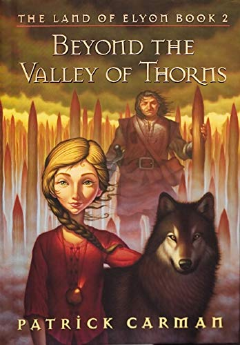Beyond the Valley of Thorns (Land of Elyon), Carman, Patrick