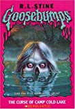 Goosebumps: The Curse Of Camp Cold Lake : The Curse Of Camp Cold Lake (Goosebumps: The Curse Of Camp Cold Lake) - book cover picture