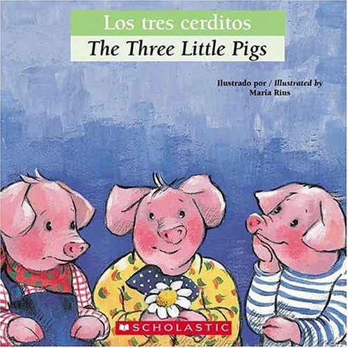 Bilingual Tales: Los tres cerditos / The Three Little Pigs (Spanish Edition)