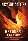 Book Cover: Gregor And The Code Of Claw (The Underland Chronicles, Book 5) by Suzanne Collins