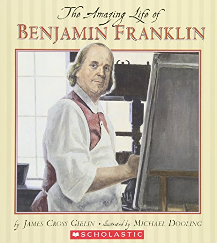 [The Amazing Life of Benjamin Franklin]