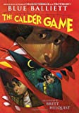 Book Cover: The Calder Game By Blue Balliett