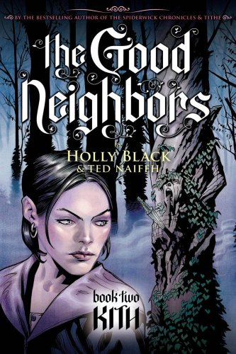 The Good Neighbors Book Two: Kith cover