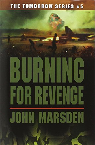 Burning for Revenge (The Tomorrow Series #5)