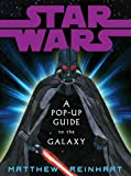 A Pop-Up Guide to the Galaxy (Star Wars)