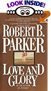 Love and Glory by  Robert B. Parker (Mass Market Paperback - March 1989)