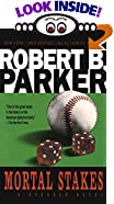 Mortal Stakes by  Robert B. Parker (Mass Market Paperback - July 1995)