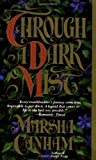 Through a Dark Mist - book cover picture