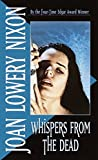 Whispers from the Dead by  Joan Lowery Nixon (Paperback - January 1991)