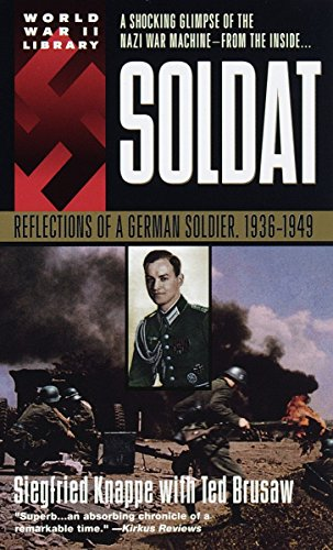 Soldat: Reflections of a German Soldier, 1936-1949 Book Cover Picture