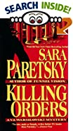 Killing Orders by  Sara Paretsky (Paperback - October 1993)