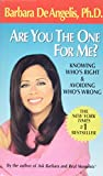 Are You the One for Me?: Knowing Who's Right and Avoiding Who's Wrong - book cover picture