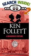 A Dangerous Fortune by  Ken Follett (Mass Market Paperback - November 1994)