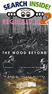 The Wood Beyond: A Dalziel/Pascoe Mystery by Reginald Hill