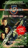 Clark's Law (Babylon 5, Book 4) - book cover picture