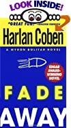 Fade Away by  Harlan Coben (Mass Market Paperback - December 1996)