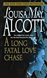 Book The Long Fatal Love  Chase - Louisa May Alcott
