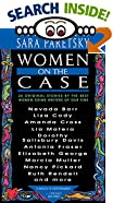 Women on the Case by  Sara Paretsky (Editor) (Paperback - June 1997) 