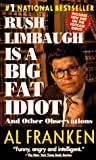 Rush Limbaugh is a Big Fat Idiot - book cover picture